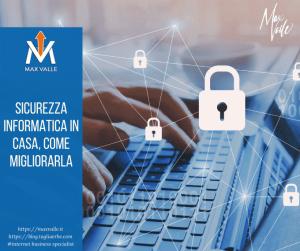 Sicurezza informatica in casa