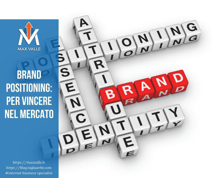 Brand Positioning per vincere nel mercato