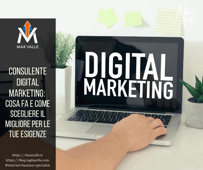 Consulente digital marketing: cosa fa e come scegliere il migliore per le tue esigenze