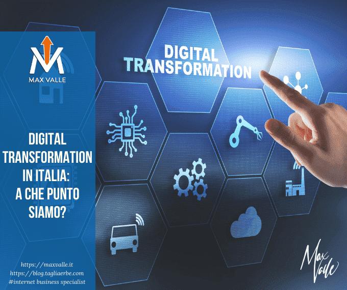 Digital Transformation in Italia: a che punto siamo?