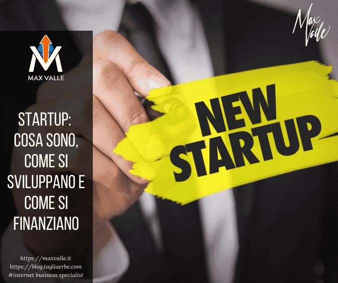 Startup: cosa sono, come si sviluppano e come si finanziano